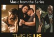 'This Is Us (Music from the Series),' a companion to the show America loves, is available September 15 via UMe